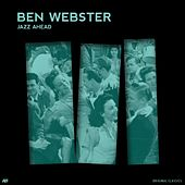 Jazz Ahead von Ben Webster