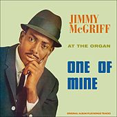 One of Mine (Sue Records Story - Original Album Plus Bonus Tracks) de Jimmy McGriff