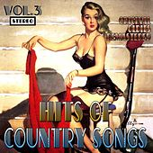 Hits of Country Songs, Vol. 3 (Original Oldies Remastered) by Various Artists
