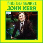 Three Leaf Shamrock by John Kerr