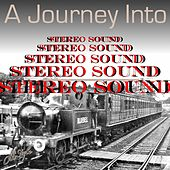 A Journey Into Stereo Sound de Various Artists