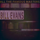 All the Famous Masters von Bill Evans
