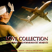 Love Collection (Memorable Songs for Romantic Moments) de Various Artists
