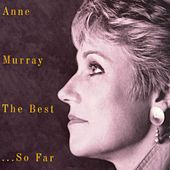 The Best...So Far von Anne Murray