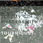 Tourniquet by Jeremy Messersmith