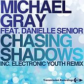 Chasing Shadows by Michael Gray