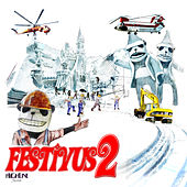 Highline Records Festivus 2 by Various Artists
