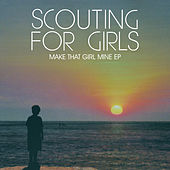Make That Girl Mine EP by Scouting For Girls