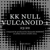Vulcanoid 1 by K.K. Null