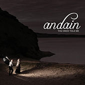 You Once Told Me [Remixes] de Andain
