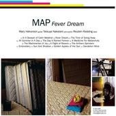 Fever Dream von MAP