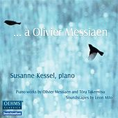 … à Olivier Messiaen by Various Artists