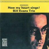 How My Heart Sings! von Bill Evans