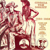 Come On Mama Do That Dance (1928-1932) by Various Artists