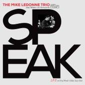 Speak by Mike LeDonne Trio