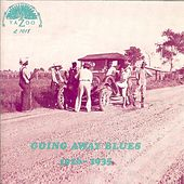 Going Away Blues (1926-1935) by Various Artists