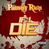 If I Die - Single von Philthy Rich