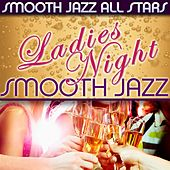 Ladies Night Smooth Jazz de Smooth Jazz Allstars