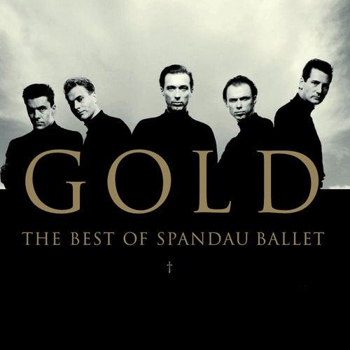 Gold: The Best Of Spandau Ballet von Spandau Ballet