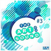 The Art of Sound, Vol. 3 de Various Artists