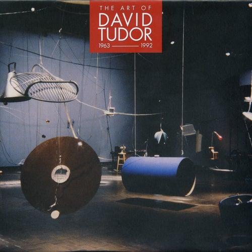 The Art of David Tudor (1963-1992), Vol. 1 by David Tudor