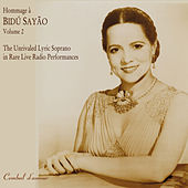 Hommage a Bidu Sayao: The Unrivaled Lyric-Soprano in Rare Live Radio Performances, Vol. 2 by Bidu Sayao