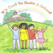 It's Cool to Build a School de Various Artists