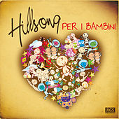 Hillsong Per I Bambini by Sweet Little Band