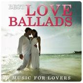 Best Love Ballads. Music for Lovers von Various Artists