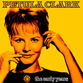 Petula Clark: The Early Years von Petula Clark