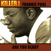 Are You Ready by Frankie Paul