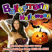 Ballermann Halloween - Die besten Hits zur crazy Horror Schlager Party 2013 bis 2014 von Various Artists