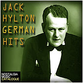 Jack Hylton: German Hits by Jack Hylton and His Orchestra