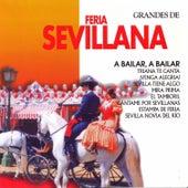 Grandes de Feria Sevillana by Various Artists