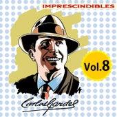 Imprescindibles, Vol. 8 by Carlos Gardel