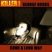 Come Along Way de George Nooks