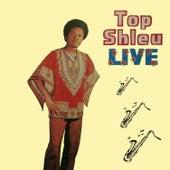 Top Shleu Live by Top Shleu