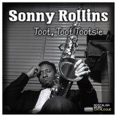 Toot, Toot Tootsie de Sonny Rollins