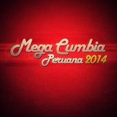 Mega Cumbia Peruana 2014 de Various Artists