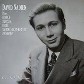 David Nadien Plays Franck, Debussy, Fauré, Rachmaninoff-Heifetz, and Prokofiev von Various Artists