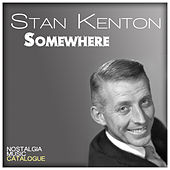 Somewhere de Stan Kenton