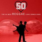 The 50 Best Reggae Love Songs Ever de Various Artists