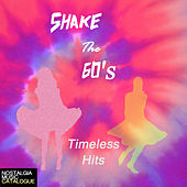Shake the 60's de Various Artists