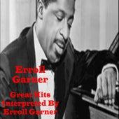 Great Hits Interpreted by Erroll Garner de Erroll Garner