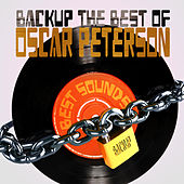 Backup the Best of Oscar Peterson by Oscar Peterson