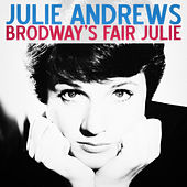 Broadway's Fair Julie (Remastered) de Julie Andrews