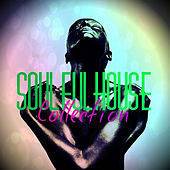 Soulful House Collection von Various Artists