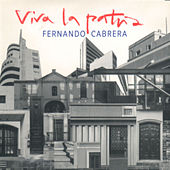 Viva la Patria by Fernando Cabrera