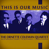 This Is Our Music (Remastered) von Ornette Coleman