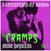 A Collection of Songs the Cramps Made Popular Vol. 3 de Various Artists